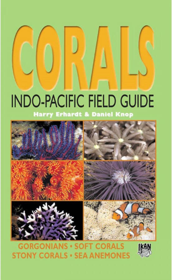 Corals Indo Pacific Field Guide